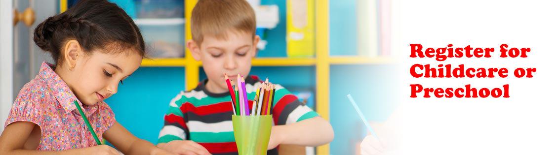 Childcare or Preschool